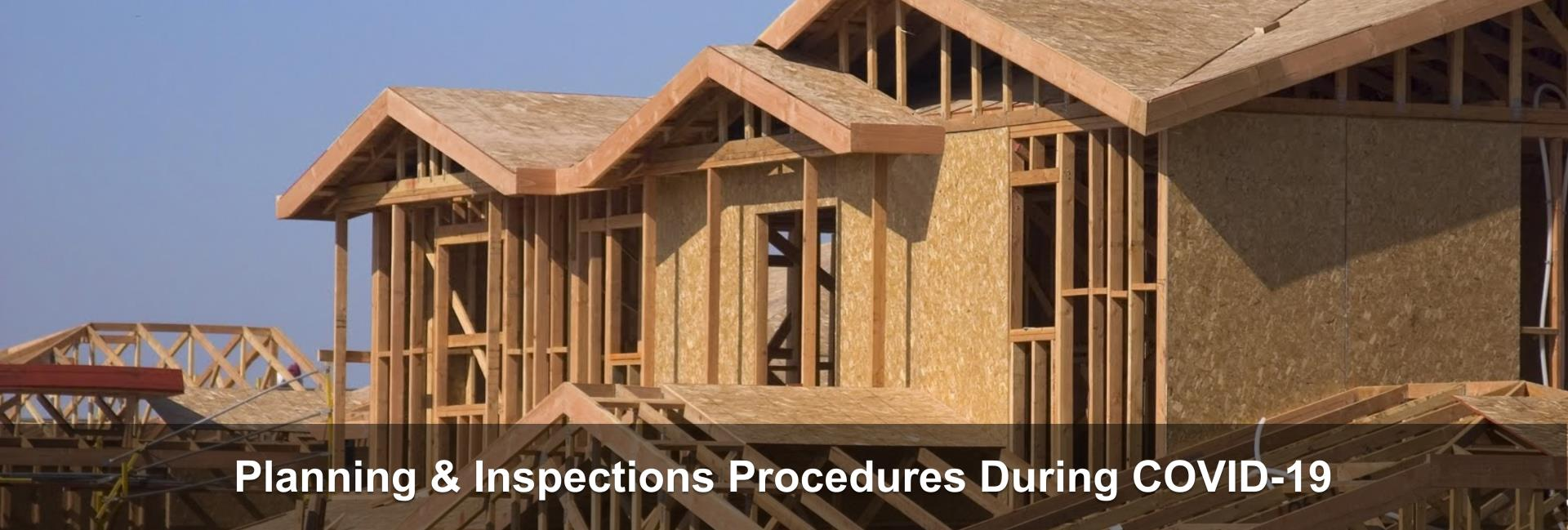 Planning & Inspections Procedures During COVID-19