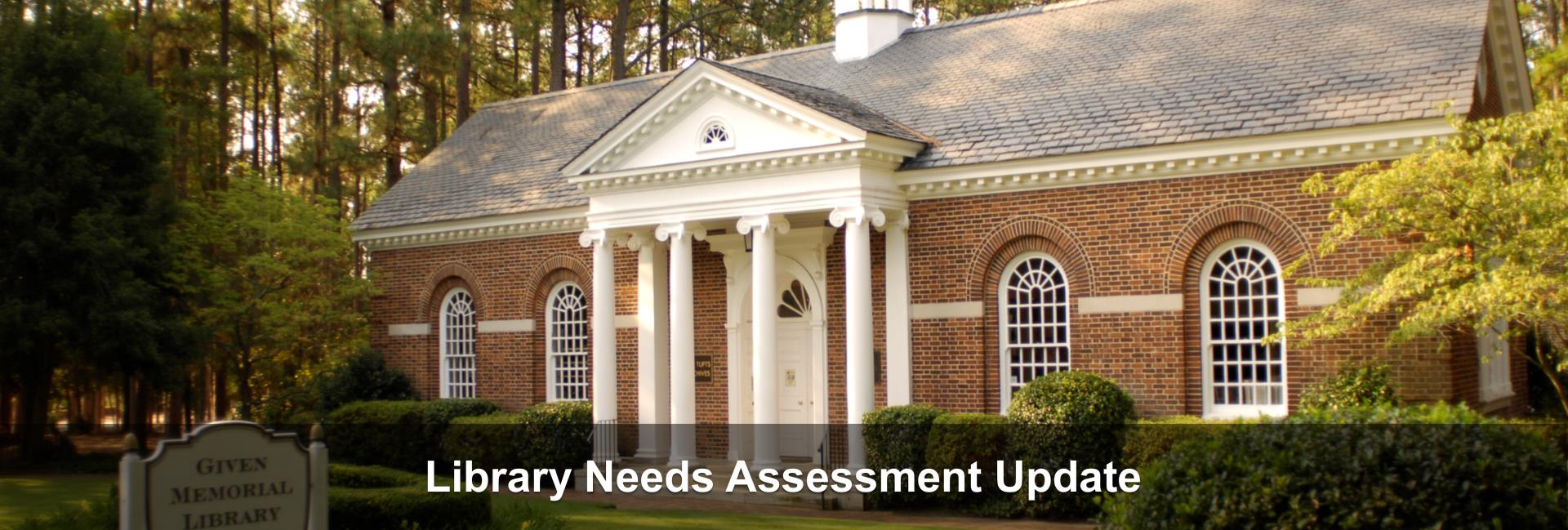 Library Needs Assessment Update