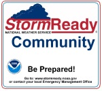 StormReady Community National Weather Service. Be Prepared! Go to: www.stormready.noaa.gov or contact your local Emergency Management Office.